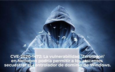 CVE-2020-1472: La vulnerabilidad 'Zerologon' en Netlogon